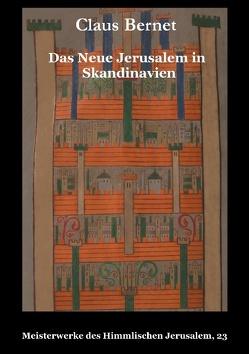 Das Neue Jerusalem in Skandinavien von Bernet,  Claus