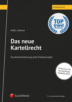 Das neue Kartellrecht von Barbist,  Johannes, Hoffer,  Raoul