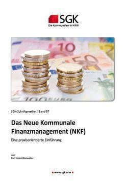 Das Neue Kommunale Finanzmanagement (NKF) von Karl Heinz,  Blasweiler