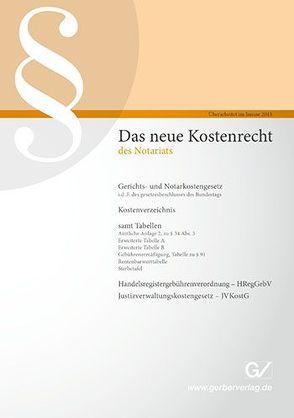 Das neue Kostenrecht des Notariats