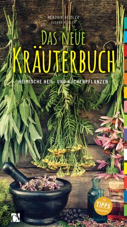 Das neue Kräuterbuch von Heidler,  Hendrik, Heilder,  Susann