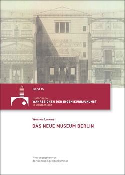 Das Neue Museum Berlin von Lorenz,  Werner