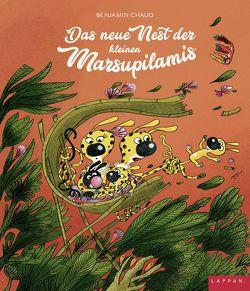 Das neue Nest der kleinen Marsupilamis von Chaud,  Benjamin, Steindamm,  Constanze