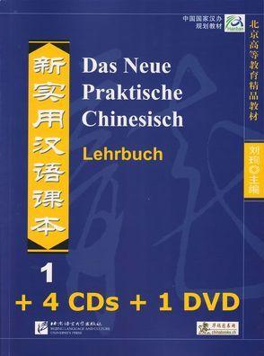 Das Neue Praktische Chinesisch /Xin shiyong hanyu keben / Das Neue Praktische Chinesisch – Set aus Lehrbuch 1 und 4 CDs und 1 DVD