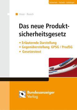 Das neue Produktsicherheitsgesetz (E-Book) von Heuer,  Jens-Uwe, Reusch,  Philipp
