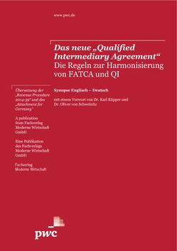 """Das neue """"Qualified Intermediary Agreement"""" von Dr. Küpper,  Karl, Dr. von Schweinitz,  Oliver"""