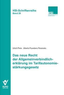 Das neue Recht der Allgemeinverbindlicherklärung im Tarifautonomiestärkungsgesetz von Povedano Peramato,  Alberto, Preis,  Ulrich