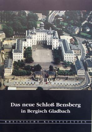 Das neue Schloss Bensberg in Bergisch Gladbach von Precht-von Taboritzki,  Barbara