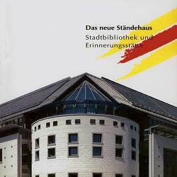 Das neue Ständehaus von Asche,  Susanne, Schmitt,  Heinz