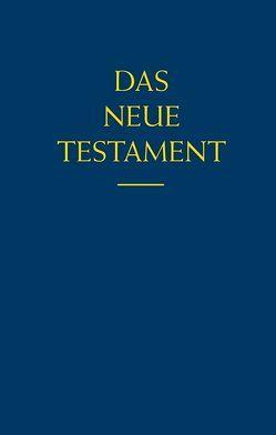 Das Neue Testament von Bock,  Emil