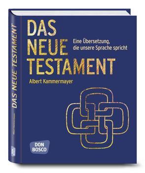 Das Neue Testament von Kammermayer,  Albert