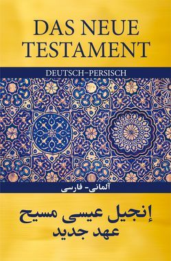 Das Neue Testament Deutsch – Persisch