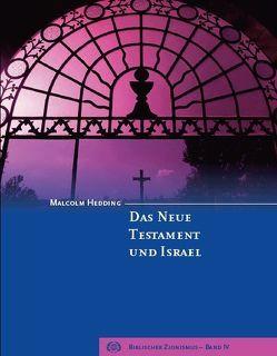 Das neue Testament und Israel von Hedding,  Malcolm