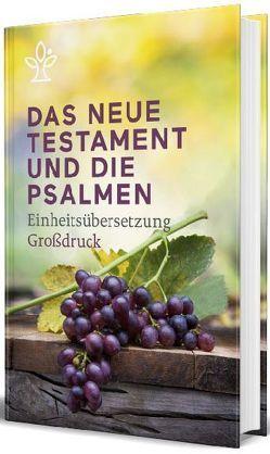Das Neue Testament und Psalmen, Großdruck