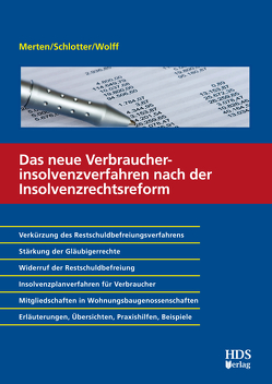 Das neue Verbraucherinsolvenzverfahren nach der Insolvenzrechtsreform von Merten ,  Michael, Schlotter,  Sinja, Wolff,  Katja
