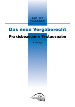 Das neue Vergaberecht von Horn,  Lutz