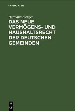 Das neue Vermögens- und Haushaltsrecht der deutschen Gemeinden von Stenger,  Hermann