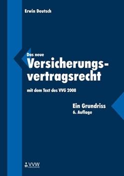 Das neue Versicherungsvertragsrecht von Deutsch,  Erwin