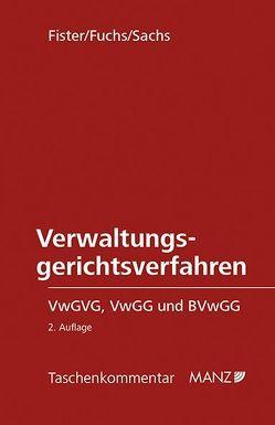 Verwaltungsgerichtsverfahren von Fister,  Mathis, Fuchs,  Claudia, Sachs,  Michael