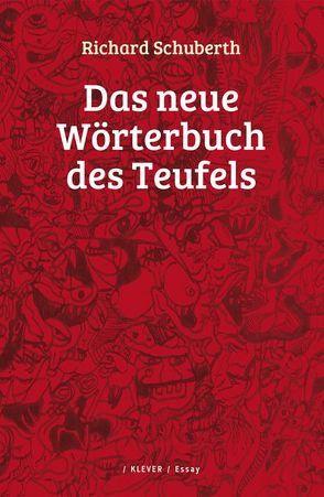 Das neue Wörterbuch des Teufels von Schuberth,  Richard