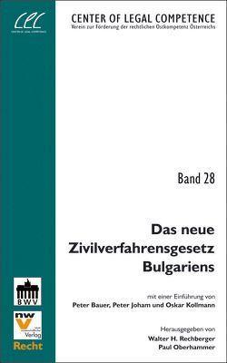 Das neue Zivilverfahrensgesetz Bulgariens von Oberhammer,  Paul, Rechberger,  Walter H