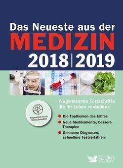 Das Neueste aus der Medizin 2018/2019