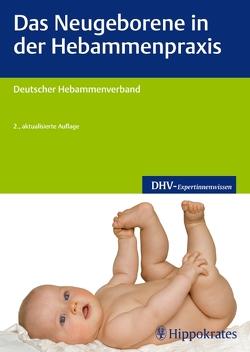 Das Neugeborene in der Hebammenpraxis von DHV
