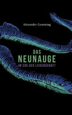 Das Neunauge von Gemming,  Alexander