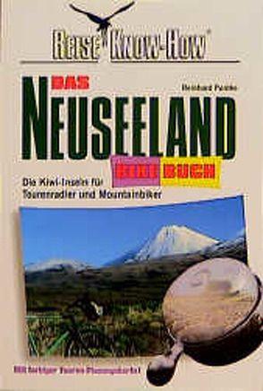 Das Neuseeland BikeBuch von Pantke,  Reinhard