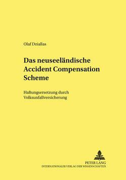 Das neuseeländische Accident Compensation Scheme von Dziallas,  Olaf