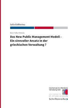 Das New Public Management Modell von Eleftheriou,  Sofia, Hochschule für öffentliche Verwaltung Kehl