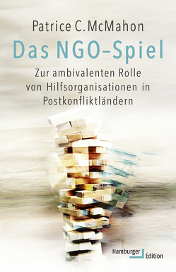 Das NGO-Spiel von McMahon,  Patrice C., Schäfer,  Ursel