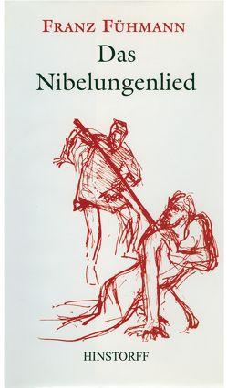 Das Nibelungenlied von Fühmann,  Franz, Hommers,  Gudrun