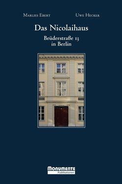 Das Nicolaihaus von Ebert,  Marlies, Hecker,  Uwe