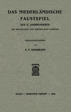 Das Niederländische Faustspiel von Kossmann,  E.F.