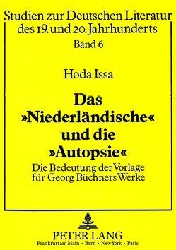 Das «Niederländische» und die «Autopsie» von Issa,  Hoda