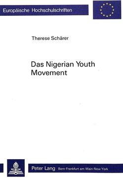 Das 'Nigerian Youth Movement' von Schaerer, Therese