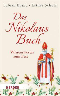 Das Nikolaus-Buch von Brand,  Fabian, Schulz,  Esther