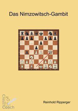 Das Nimzowitsch-Gambit von Ripperger,  Reinhold