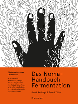 Das Noma-Handbuch Fermentation von Becker,  Ulrike, Redzepi,  René, Sung,  Evan, Troxler,  Paula, Zilber,  David
