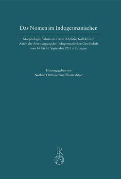 Das Nomen im Indogermanischen von Oettinger,  Norbert, Steer,  Thomas