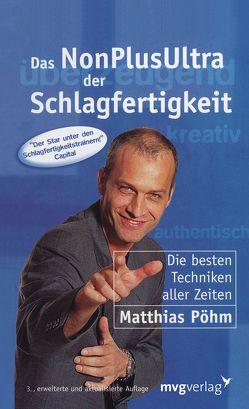 Das NonPlusUltra der Schlagfertigkeit von Pöhm,  Matthias
