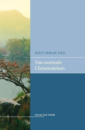 Das normale Christenleben von Nee,  Watchman