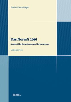 Das NormG 2016 von Kronschläger,  Florian
