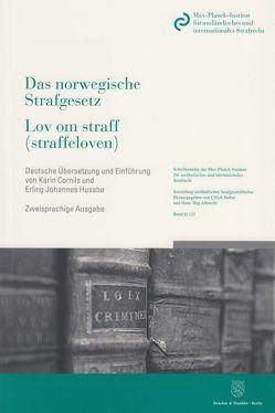 Das norwegische Strafgesetz / Lov om straff (straffeloven) von Cornils,  Karin, Husabø,  Erling Johannes