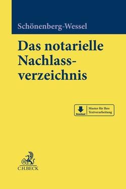 Das notarielle Nachlassverzeichnis von Schönenberg-Wessel,  Ulf