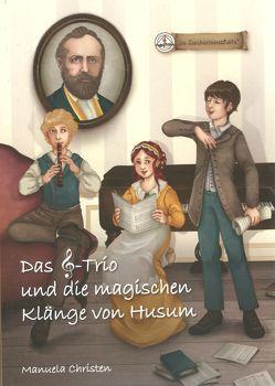 Das Notenschlüssel-Trio und die magischen Klänge von Husum von Christen,  Manuela, Pauluth,  Josephine
