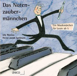 Das Notenzaubermännchen von Nicolas,  Ute, Spelmans,  Heinz J