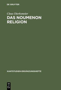 Das Noumenon Religion von Dierksmeier,  Claus