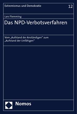 Das NPD-Verbotsverfahren von Flemming,  Lars